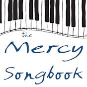 The Mercy Songbook